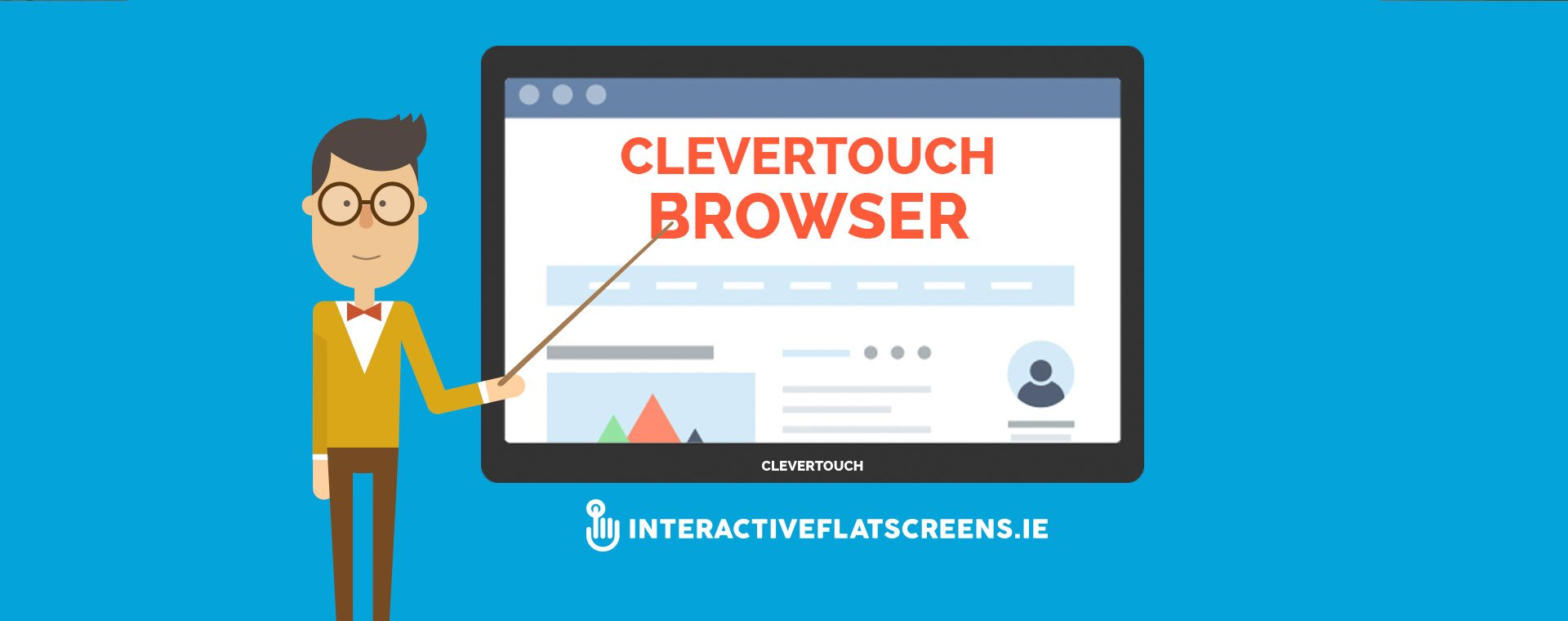 Clevertouch Browser Training Video - Interactive Flat Screens Dublin