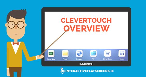 Clevertouch Training Video Overview - Interactive Flat screens Dublin
