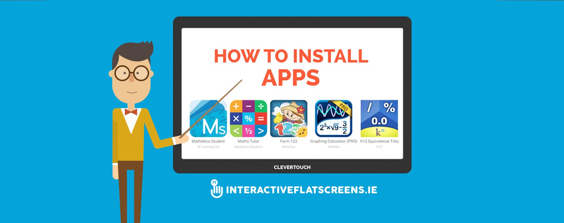 How to Install Apps - Clevertouch - Flat screen - Dublin