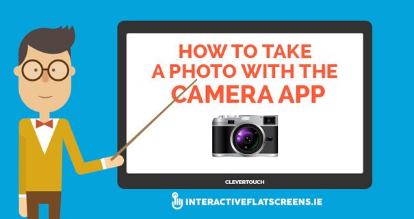 How to take a photo with the clevertouch camera app