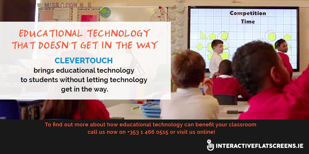 Education Technology - Interactive Flatscreens in the classroom