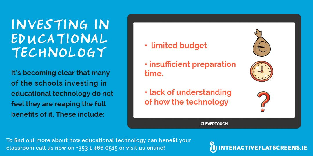 Investing in Educational Technology - Interactive Flat Screens Dublin