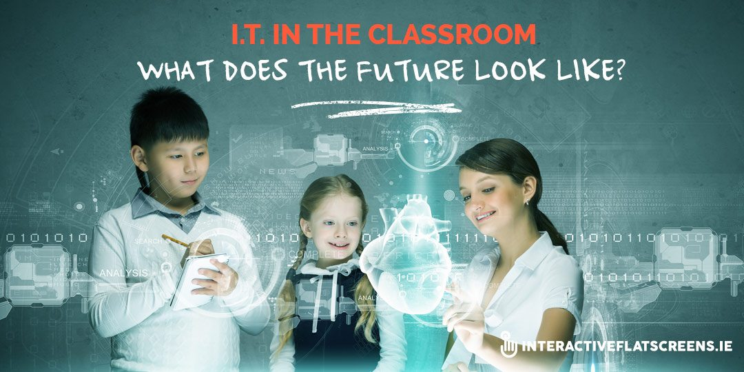 The Future of IT In the Classroom