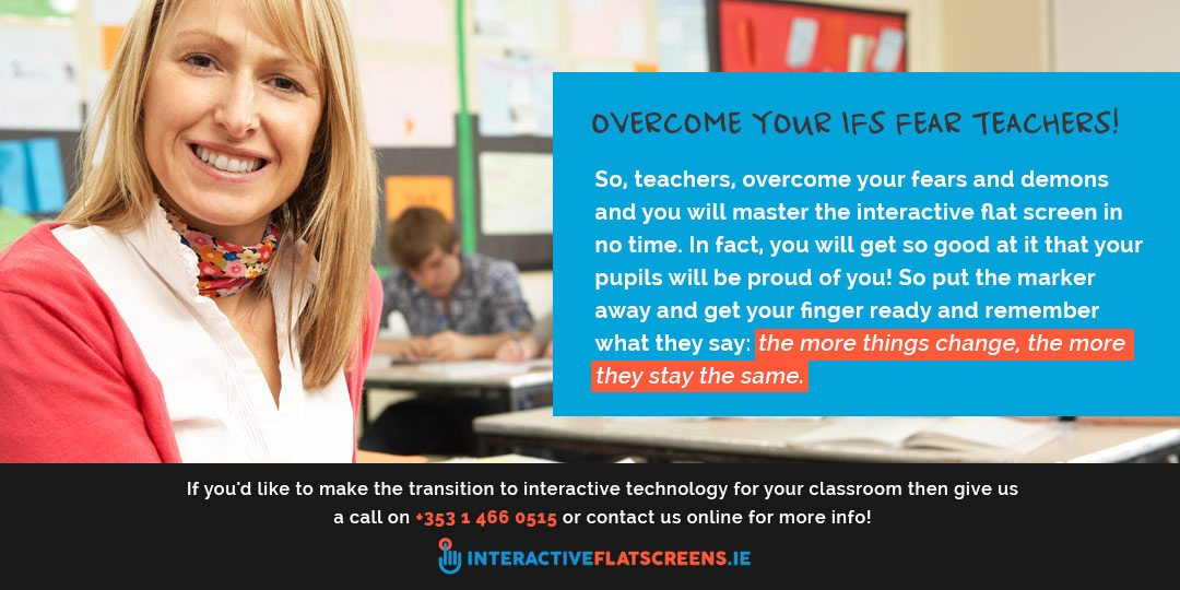 Overcome Your IFS Fear - IFS Technology for Classroom