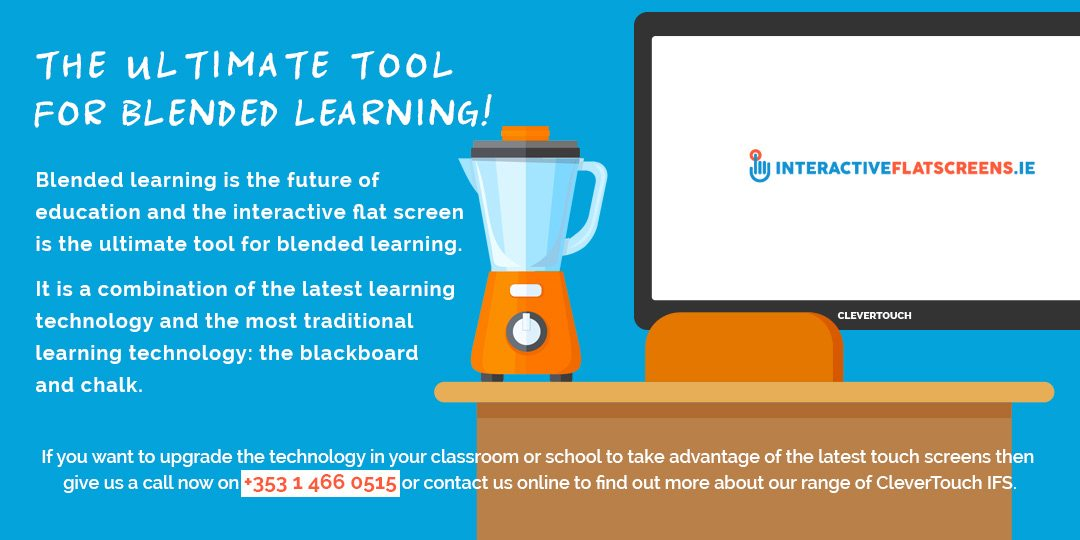 Tools for Blended Learning - Interactive Flat Screens