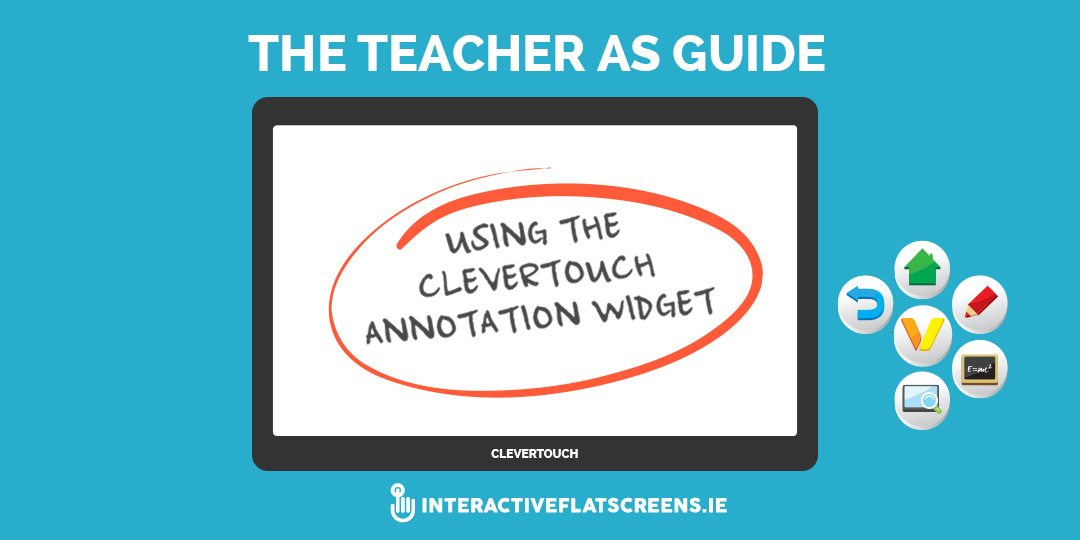 Using The Clevertouch Annotation Widget - Interactive Flat Screens