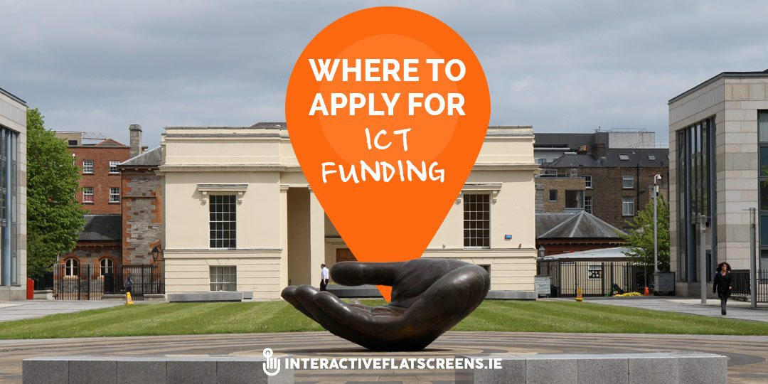 where-to-apply-for-ict-funding-interactive-flat-screens-dublin
