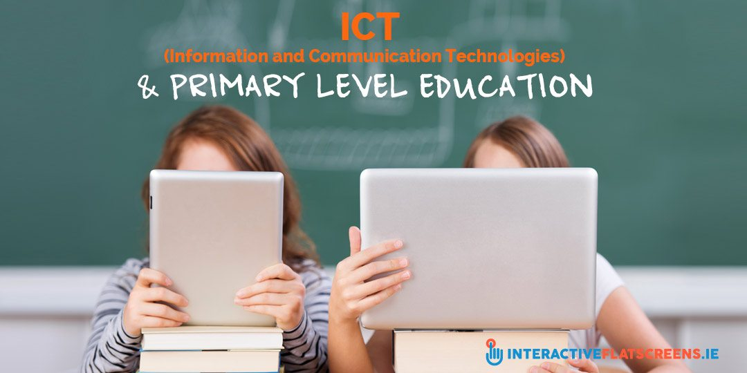 ICT and Primary Level Education