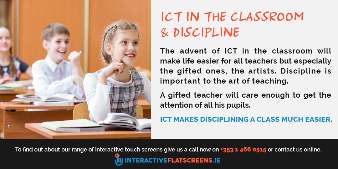 ICT in the classroom - Interactive Flat Screens