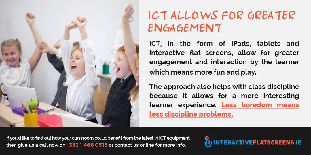 ICT And Class Engagement - Interactive Touch Screens