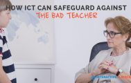 How ICT can Safeguard Against the Bad Teacher - Interactive Panels for Schools