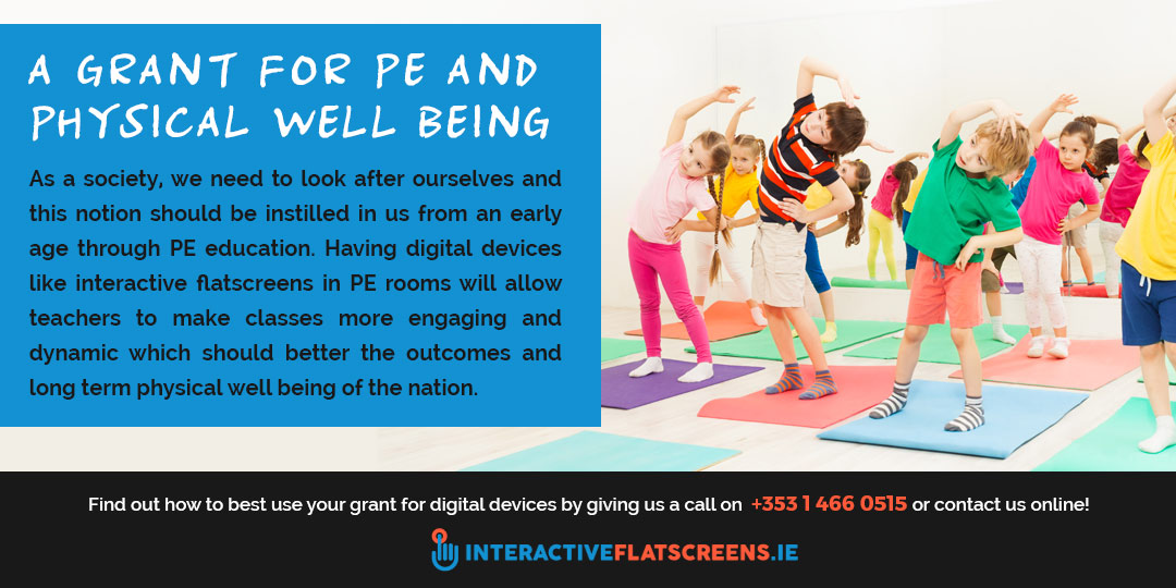 Digital Device Grant for PE Classes Ireland - Interactive Flatscreens
