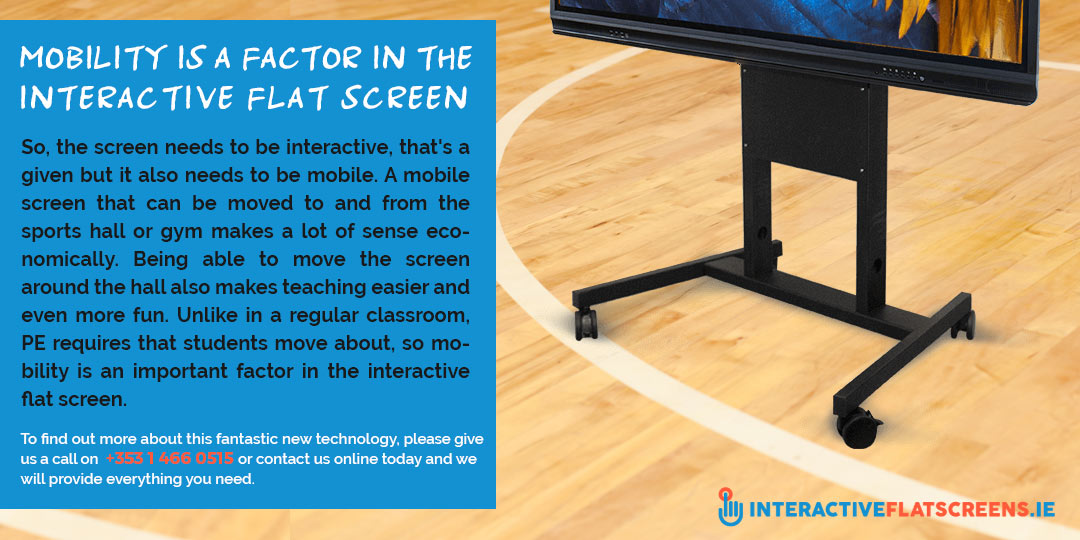 Mobile Interactive Flat Screens for Schools
