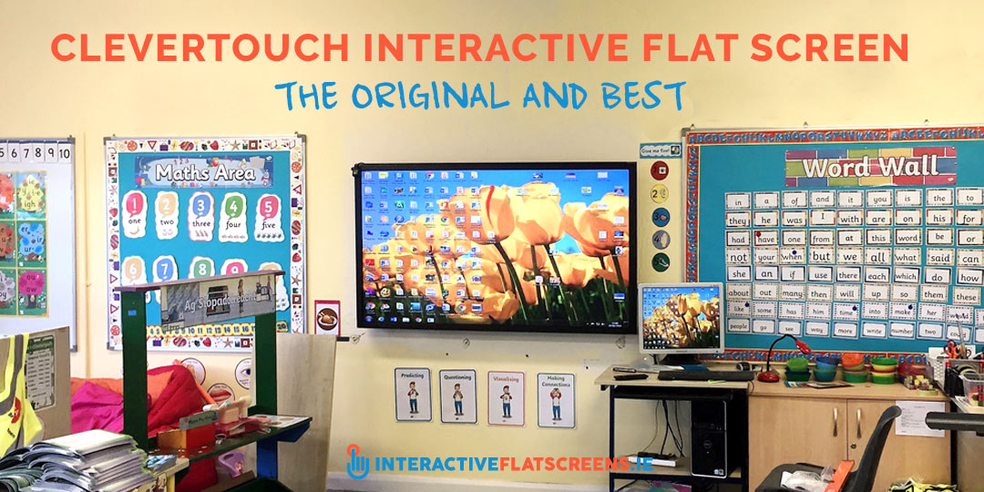CleverTouch Interactive Flat Screen - The Original and Best