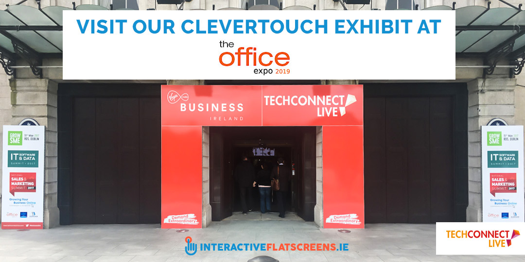 Visit Our Clevertouch at Office Expo 2019 - RDS - Interactive Flat Screens Ireland