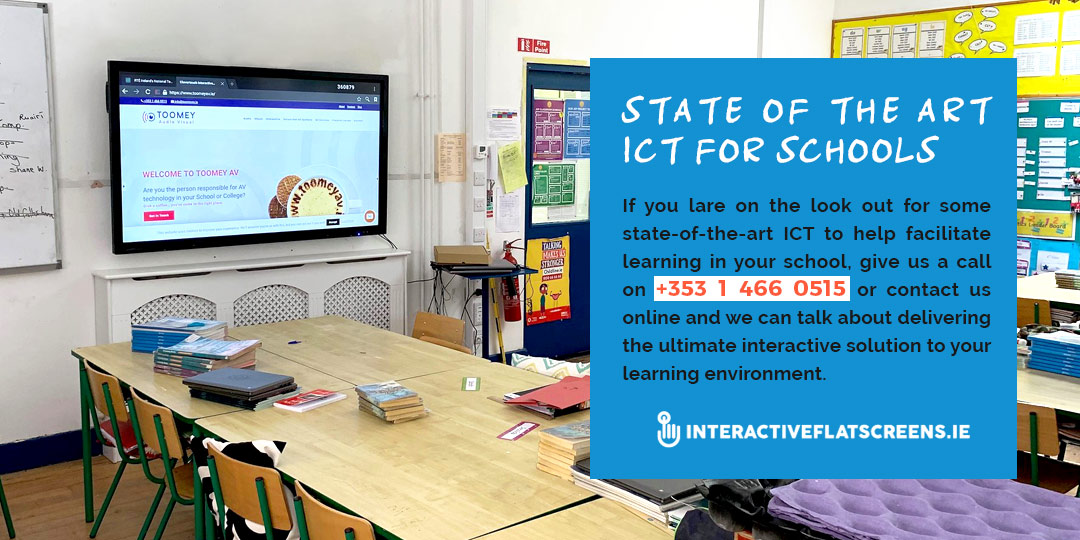 ICT for Schools Ireland - Interactive Flat Screens