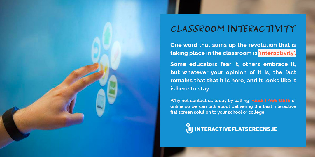 Classroom Interactivity - Interactive Flat Screens Ireland