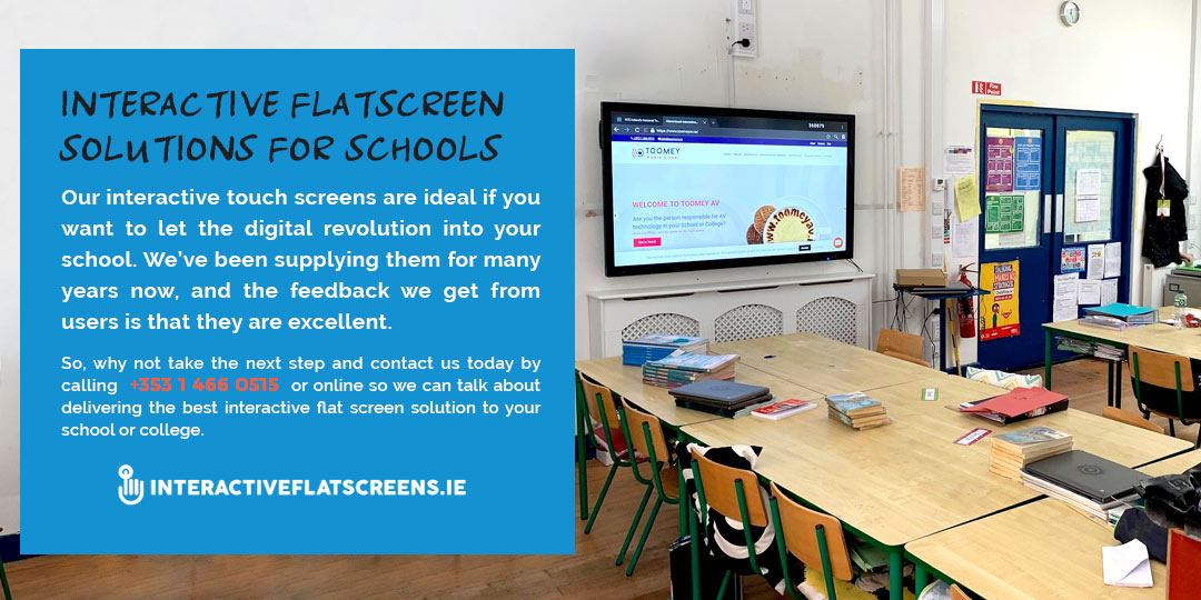 Interactive Flatscreen Solutions for Schools - Interactive Flatscreens Ireland