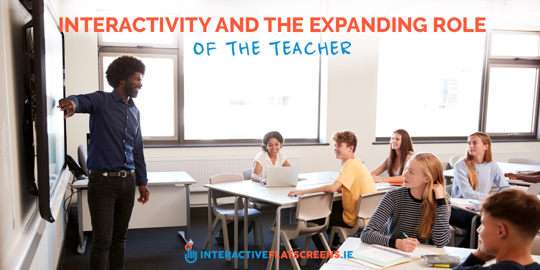 Interactivity and the Expanding Role of the Teacher