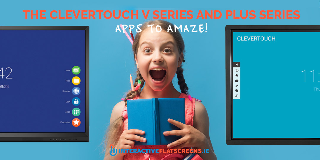 The Clevertouch V Series and Plus Series Apps