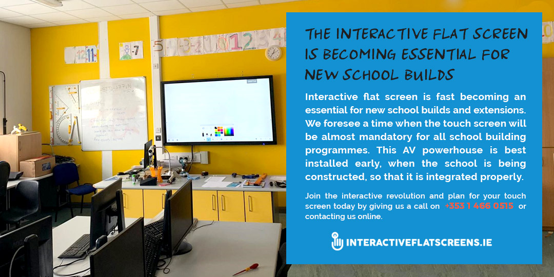 AV Equipment for Dept of Education - Interactive Flatscreen New School Builds - Ireland