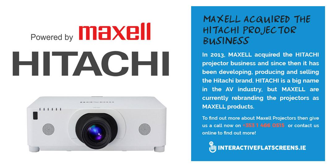 Hitachi rebranded to Maxell - Interactive Flatscreens Ireland