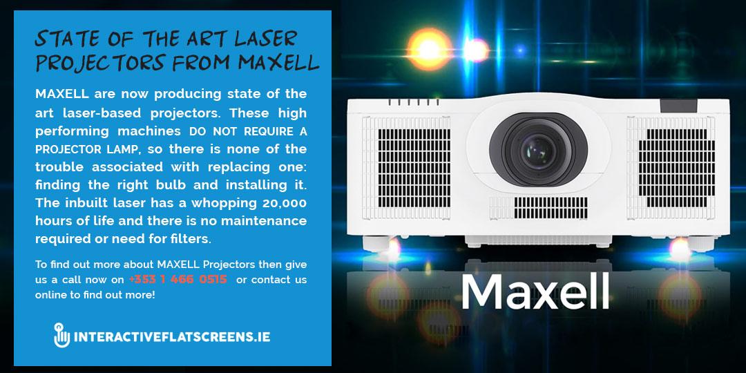 Maxell Laser Projectors - Interactive Flatscreens - Ireland