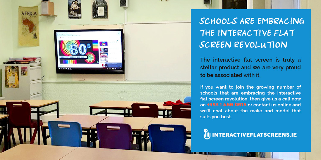 Interactive Flat Screens for Schools Revolution Ireland