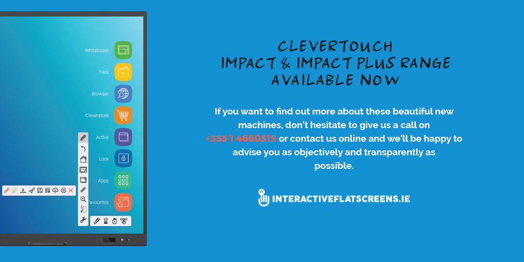 Clevertouch Impact and Impact Plus Range - Interactive Flatscreens for Irish Schools