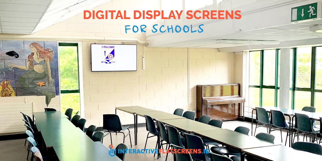 Digital Display Screens for Schools - Audiovisual Ireland