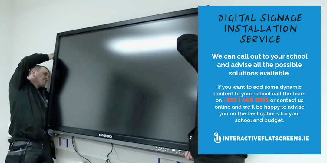 Digital Signage Installation for Irish Schools - Interactiveflatscreens