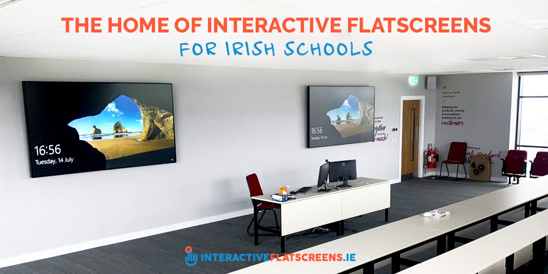Interactive Flatscreens for Irish Schools - Technology