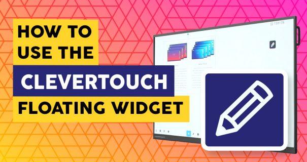 Clevertouch Floating Widget - Interactive Flatscreens Schools