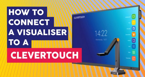 How Connect Visualiser Clevertouch - Interactive Flatscreen Shools