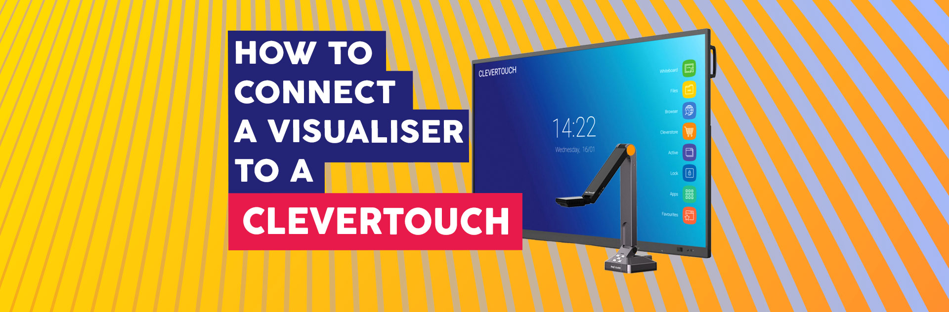 How Connect Visualiser Clevertouch - Interactive Flatscreen Shools Ireland