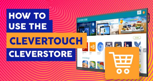 How Use Cleverstore Store - Interactive Flatscreens Ireland