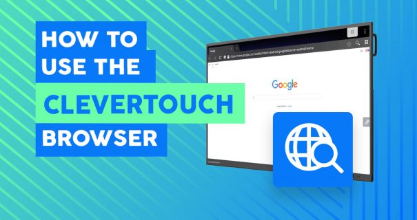 How Use Clevertouch Browser App - Audiovisual Schools